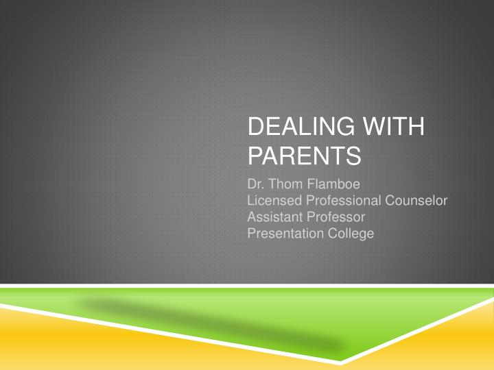 Dealing with parents