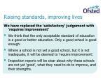 raising standards improving lives11