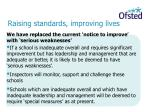 raising standards improving lives14