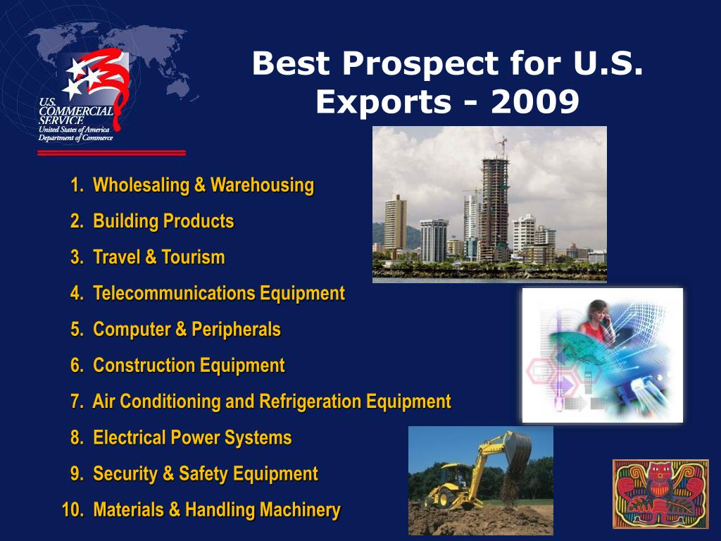 Best Prospect for U.S. Exports - 2009