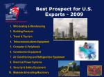 best prospect for u s exports 2009