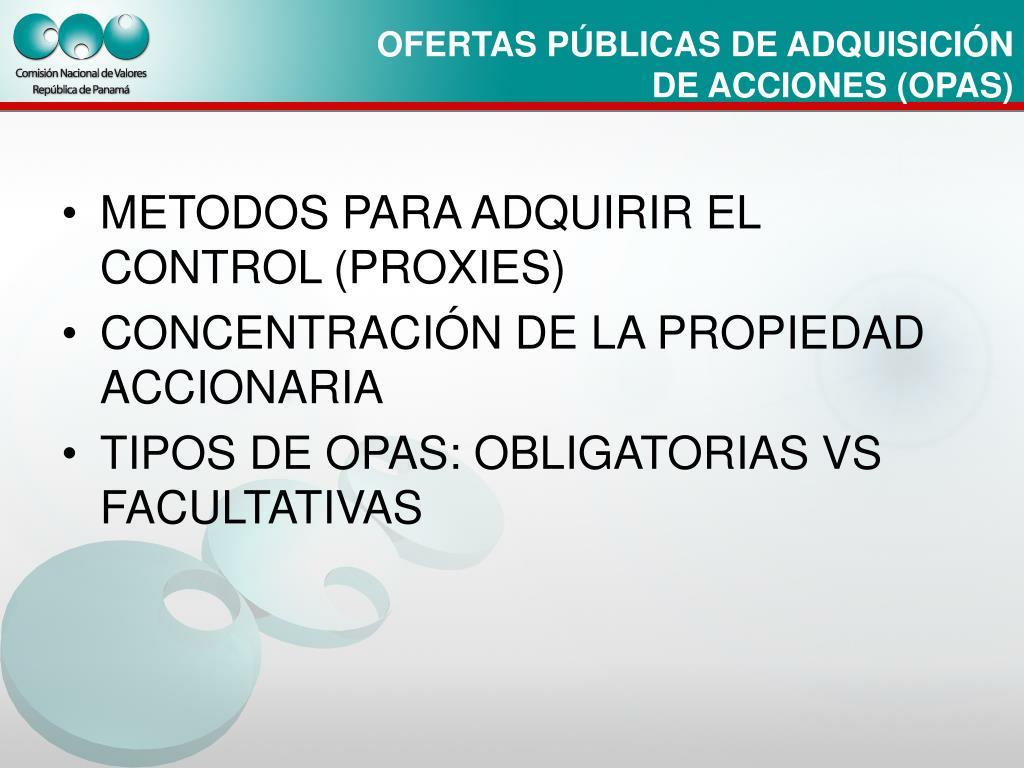 METODOS PARA ADQUIRIR EL CONTROL (PROXIES)