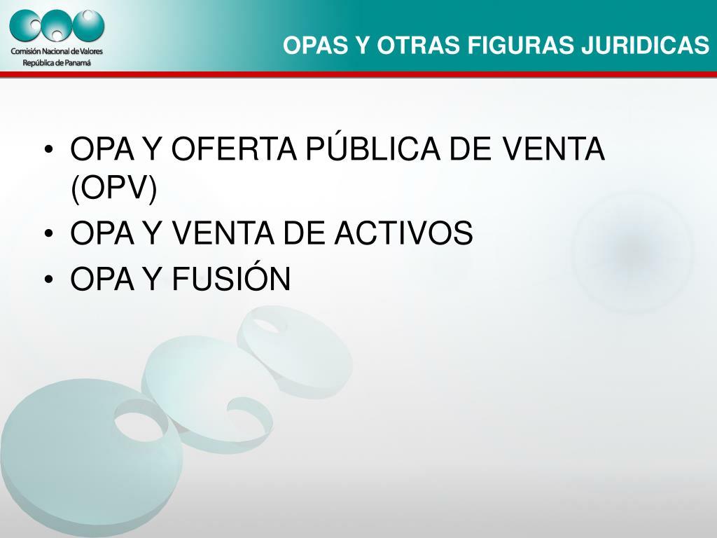 OPA Y OFERTA PÚBLICA DE VENTA (OPV)
