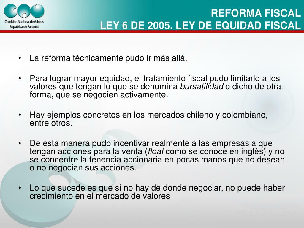 La reforma técnicamente pudo ir más allá.
