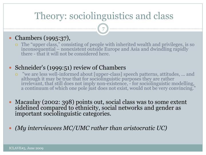 Theory: sociolinguistics and class