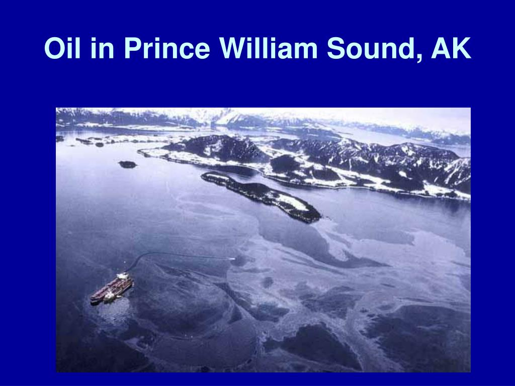 Oil in Prince William Sound, AK