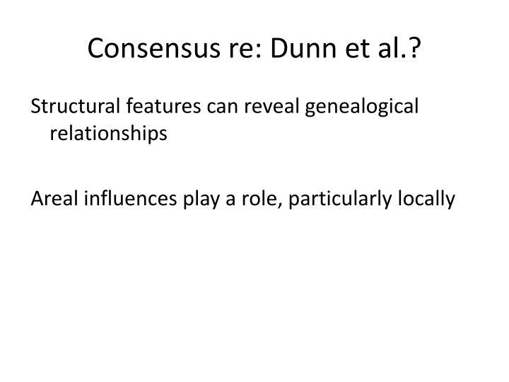 Consensus re: Dunn et al.?