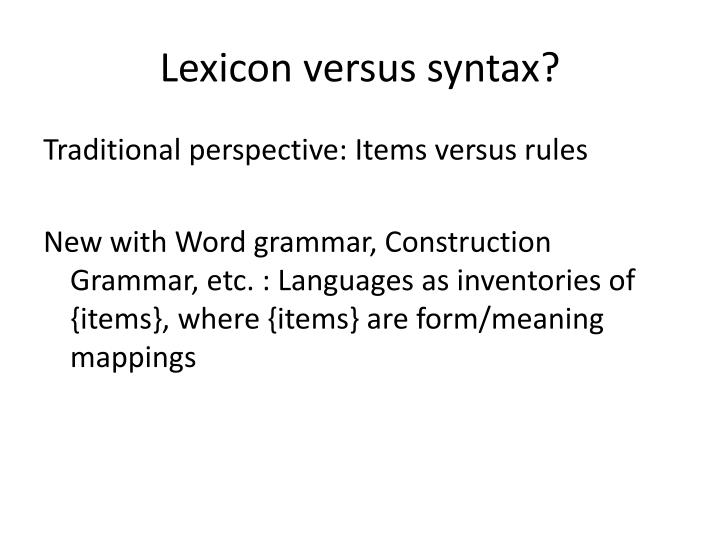 Lexicon versus