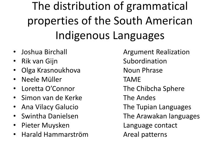 The distribution of grammatical properties of the South American Indigenous Languages