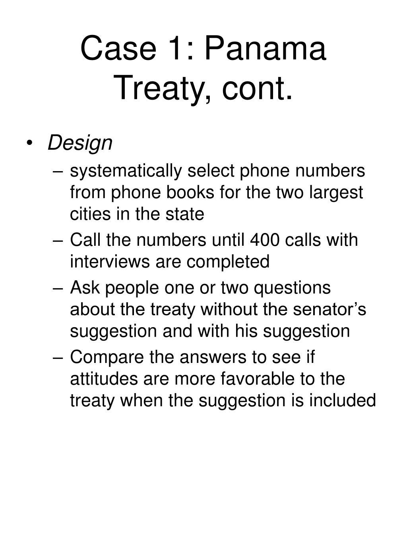Case 1: Panama Treaty, cont.