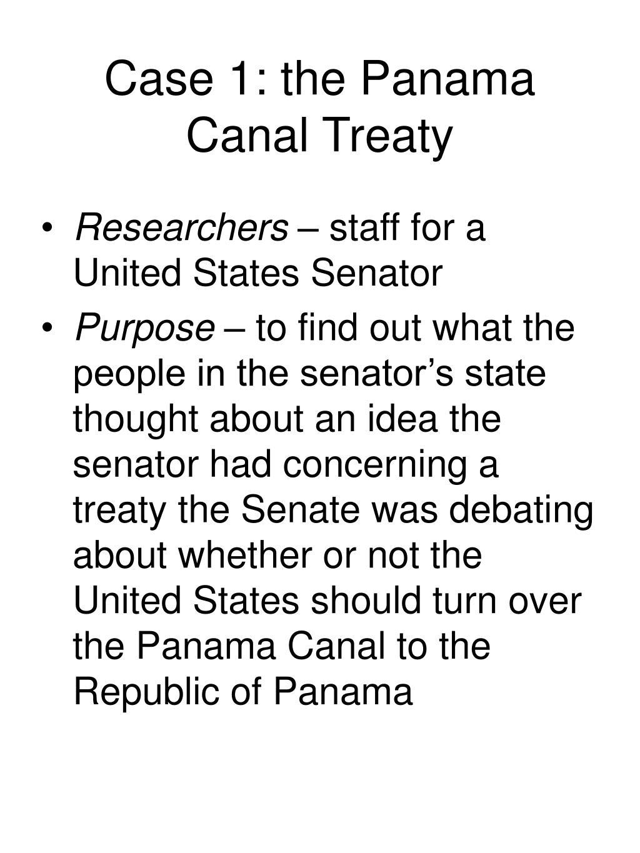 Case 1: the Panama Canal Treaty