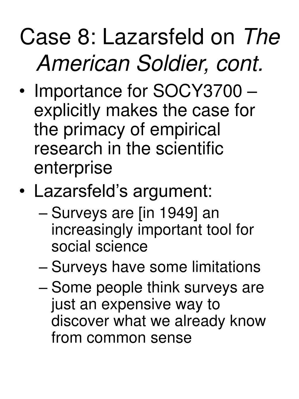 Case 8: Lazarsfeld on