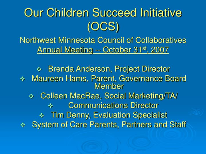 our children succeed initiative ocs n.