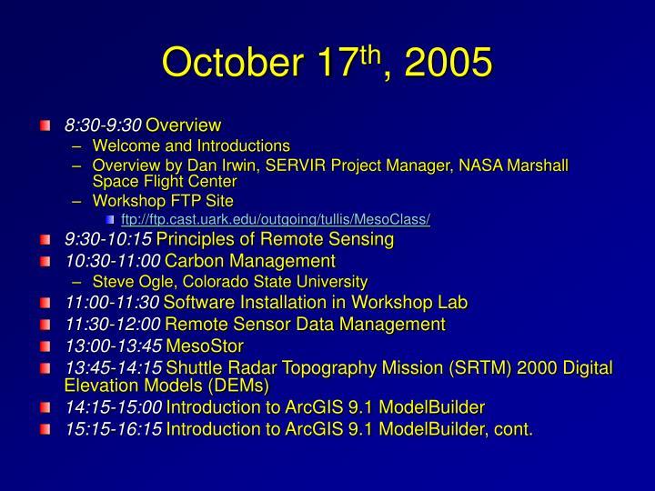 October 17 th 2005