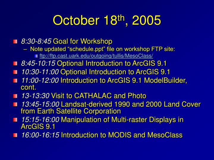 October 18 th 2005