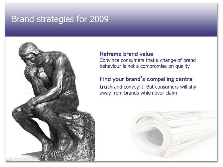 Brand strategies for 2009