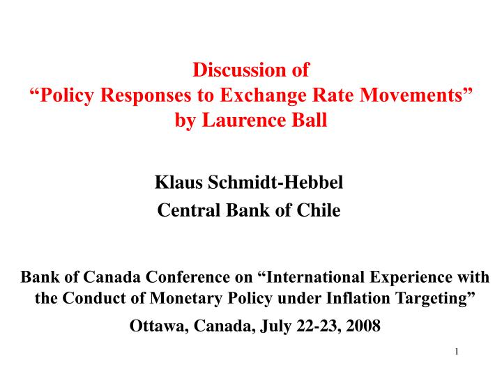 Discussion of policy responses to exchange rate movements by laurence ball