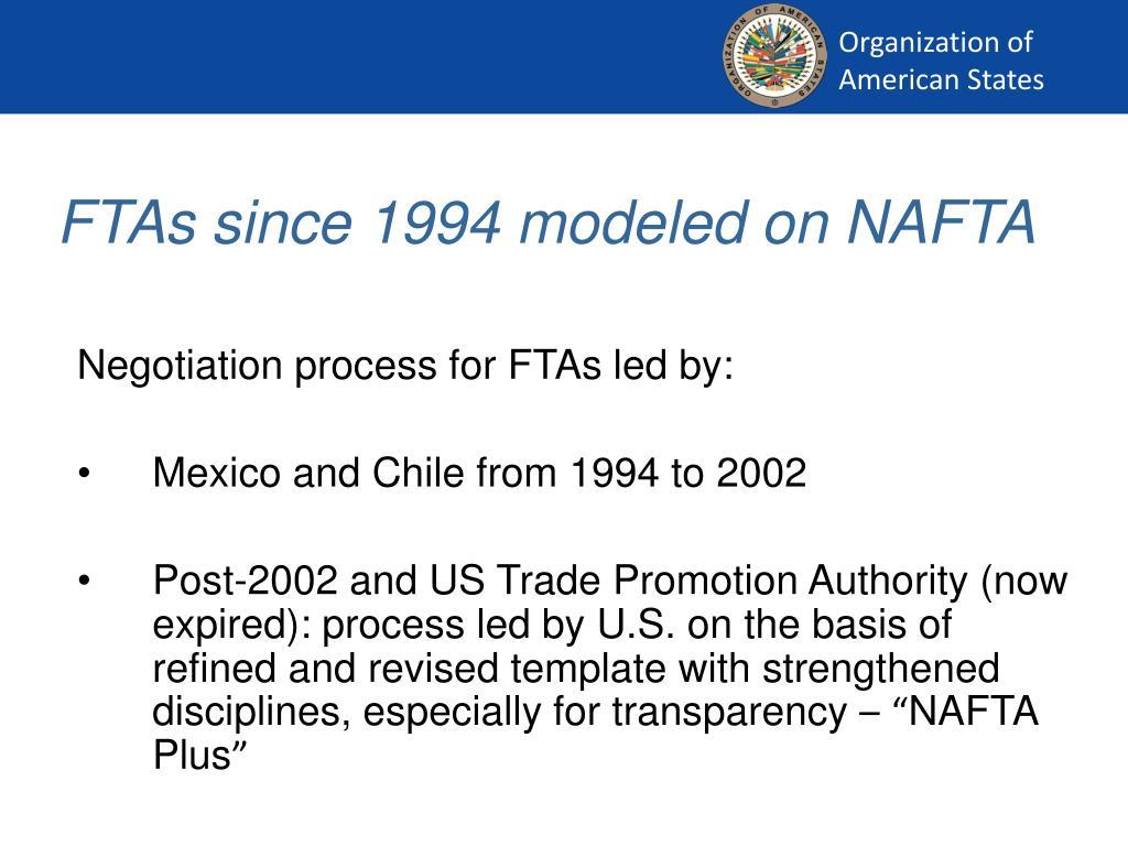 FTAs since 1994 modeled on NAFTA