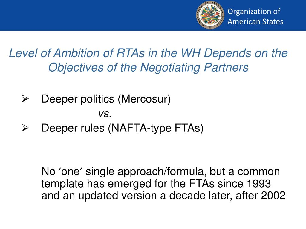 Level of Ambition of RTAs in the WH Depends on the Objectives of the Negotiating Partners