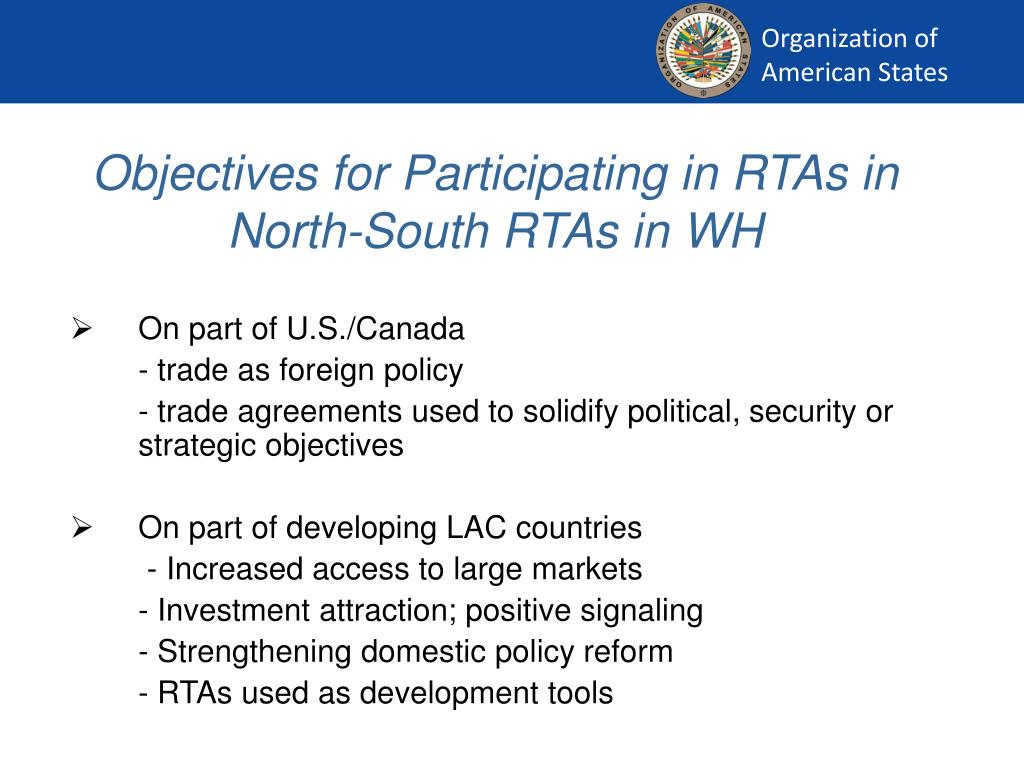 Objectives for Participating in RTAs in   North-South RTAs in WH