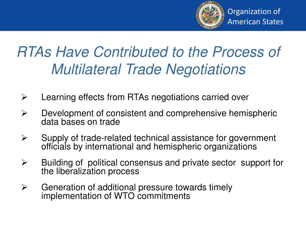 RTAs Have Contributed to the Process of Multilateral Trade Negotiations