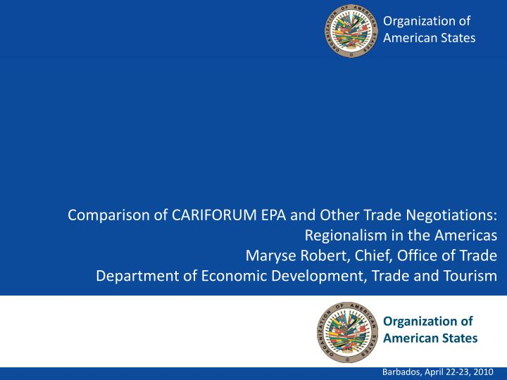 Comparison of CARIFORUM EPA and Other Trade Negotiations: Regionalism in the Americas