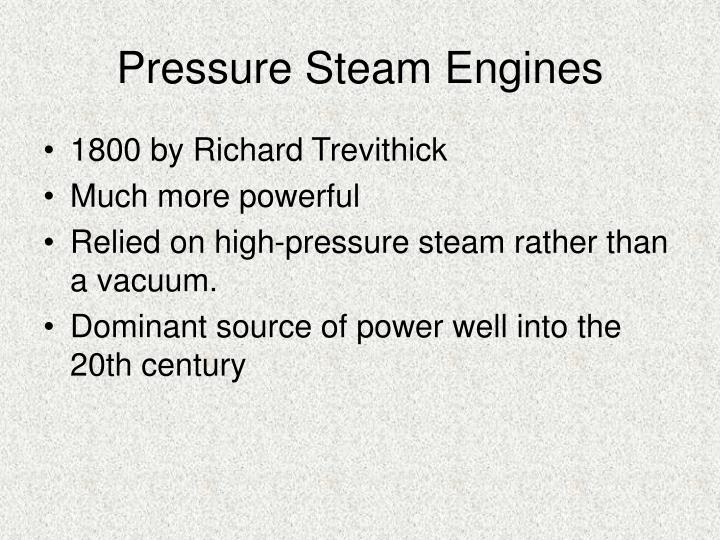 Pressure Steam Engines