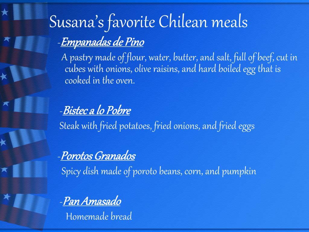 Susana's favorite Chilean meals