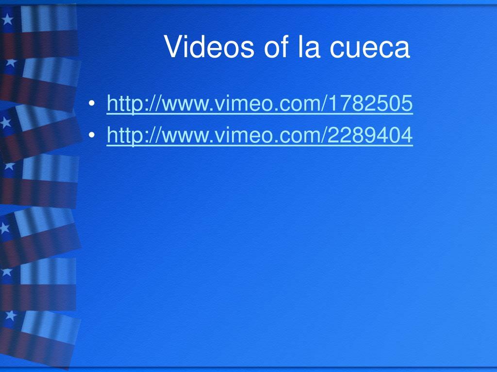Videos of la cueca