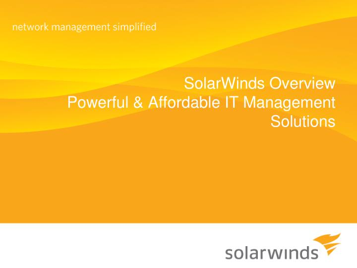 solarwinds overview powerful affordable it management solutions n.
