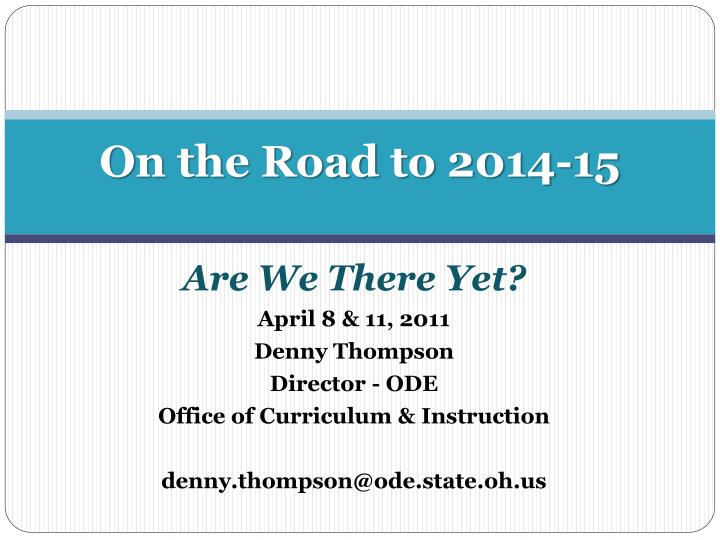 on the road to 2014 15 n.