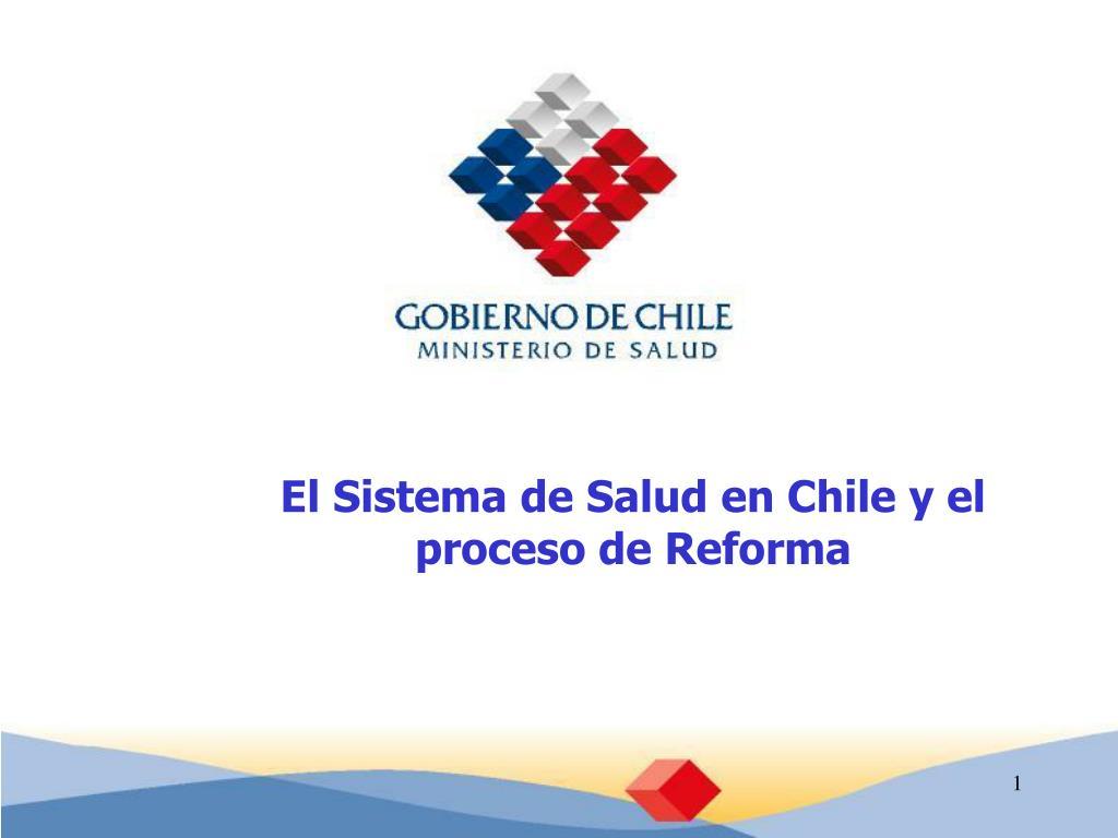 El Sistema de Salud en Chile y el proceso de