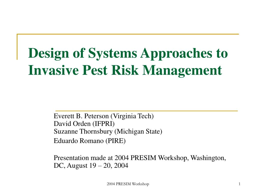 design of systems approaches to invasive pest risk management l.