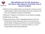 the importance of the tradable sector in the chilean economy and in policy making9