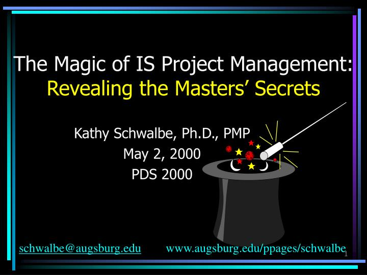 The magic of is project management revealing the masters secrets