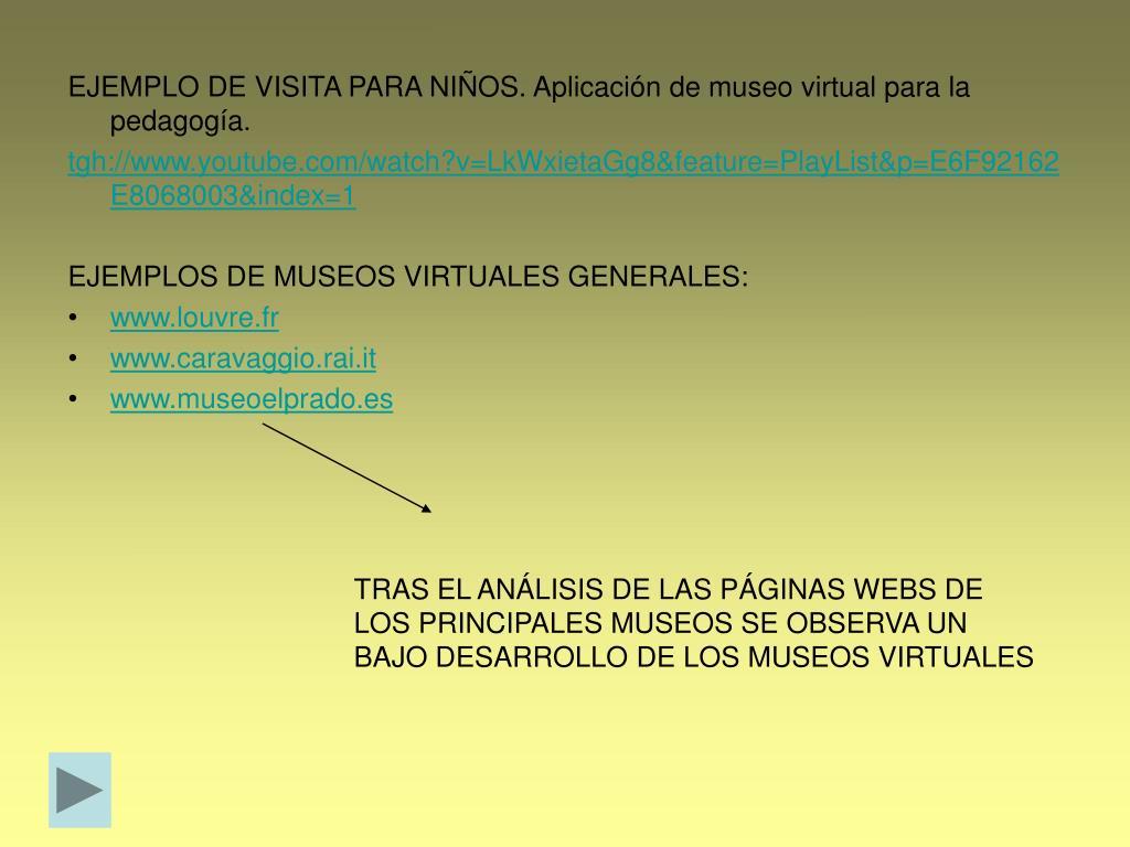 EJEMPLO DE VISITA PARA NIÑOS. Aplicación de museo virtual para la pedagogía.