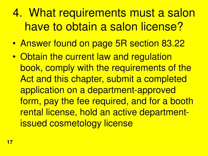 4.  What requirements must a salon have to obtain a salon license?