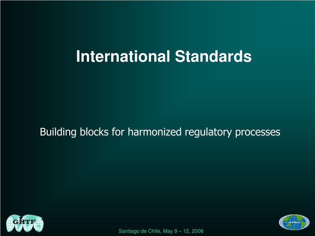 Building blocks for harmonized regulatory processes
