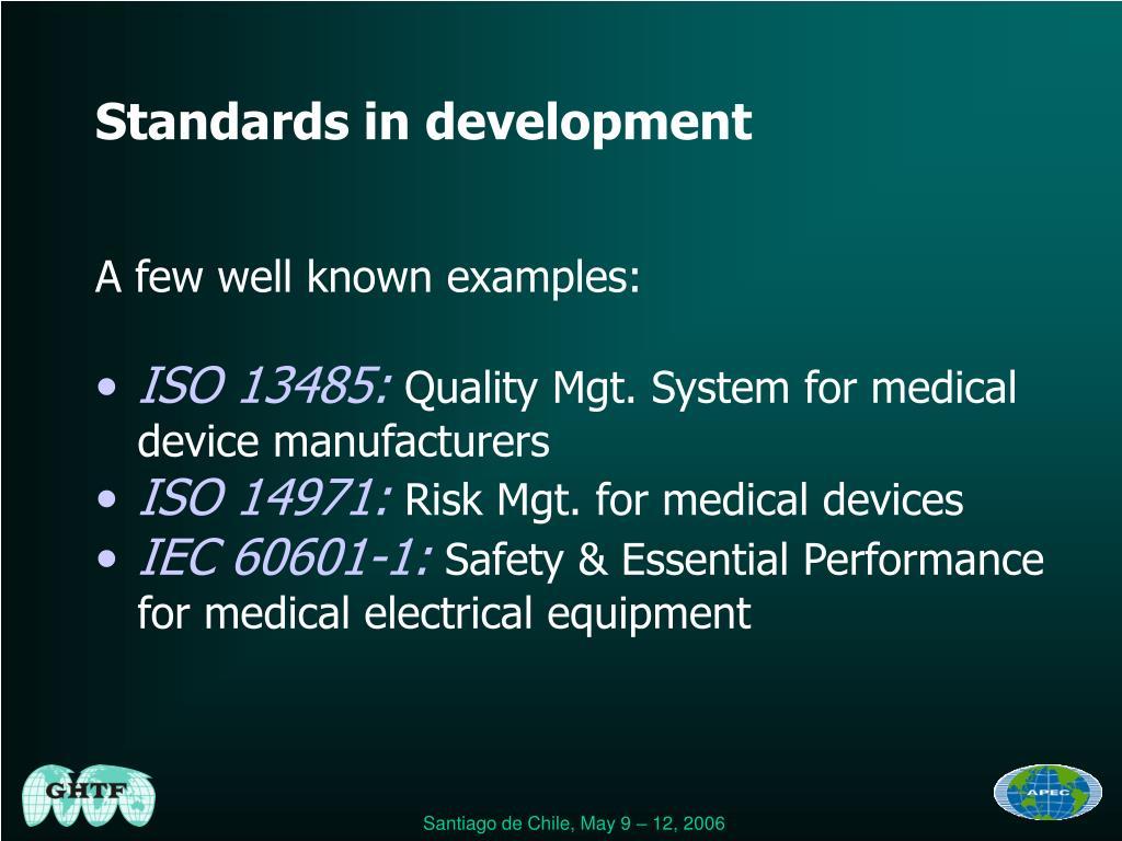 Standards in development