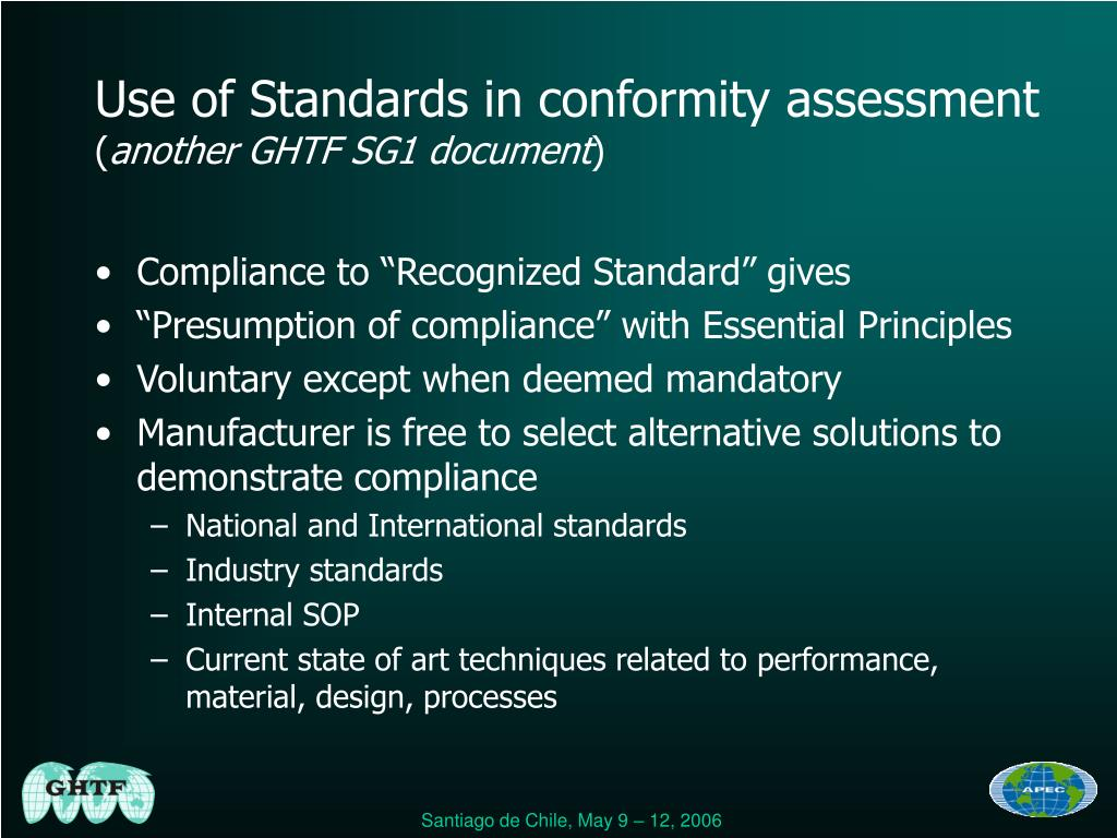 Use of Standards in conformity assessment