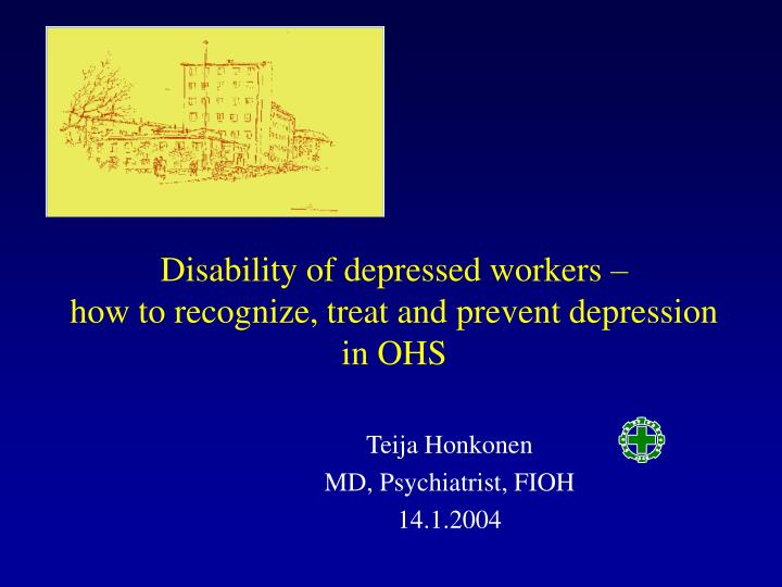 disability of depressed workers how to recognize treat and prevent depression in ohs