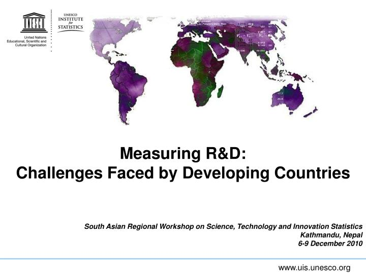 Measuring r d challenges faced by developing countries