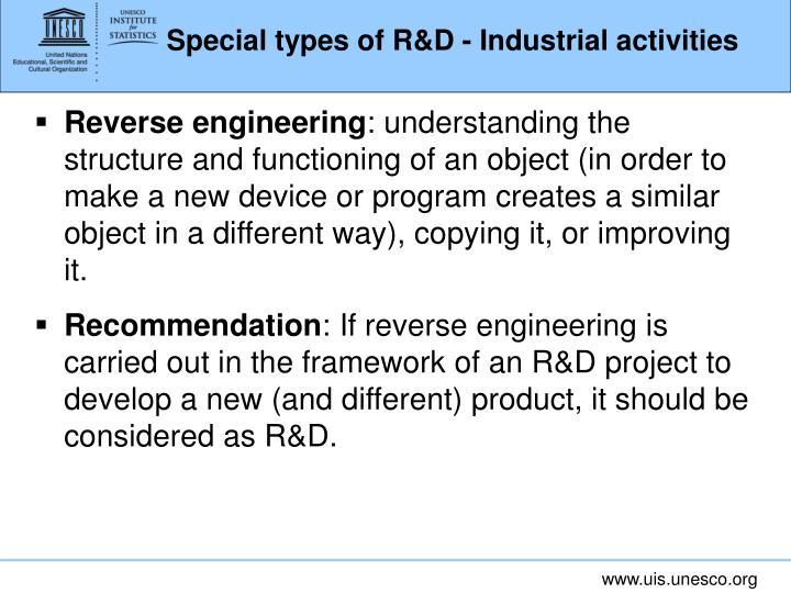 Special types of R&D - Industrial activities