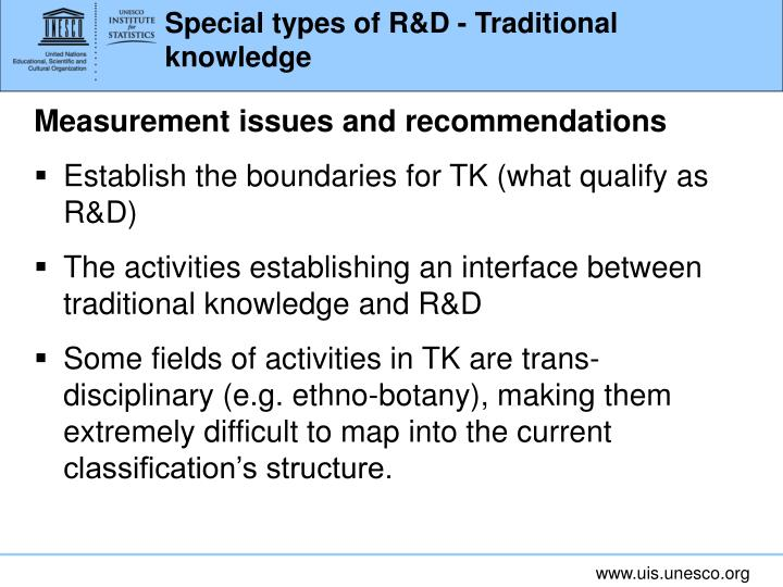 Special types of R&D - Traditional knowledge