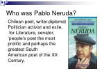who was pablo neruda