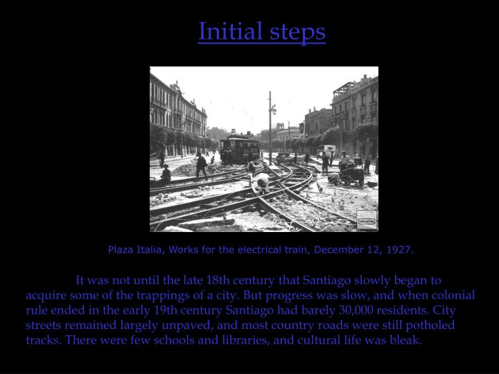 Initial steps