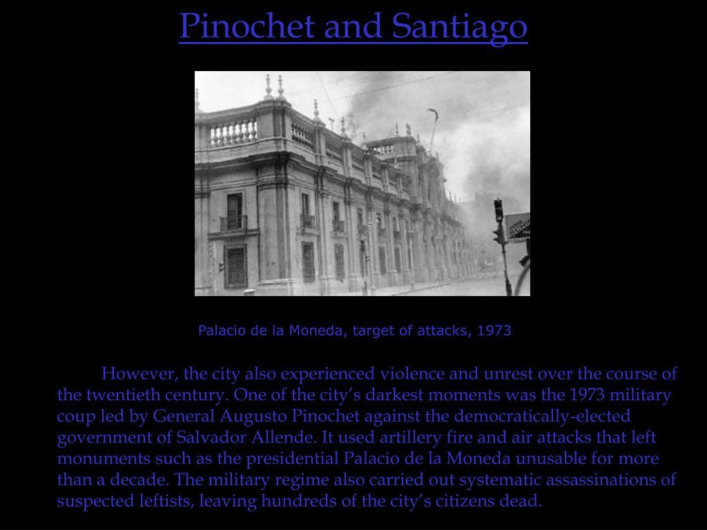 Pinochet and Santiago