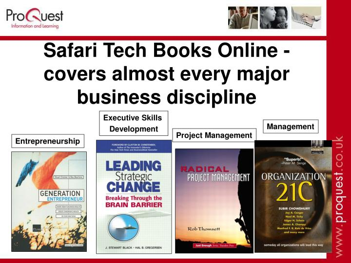 Safari Tech Books Online - covers almost every major business discipline
