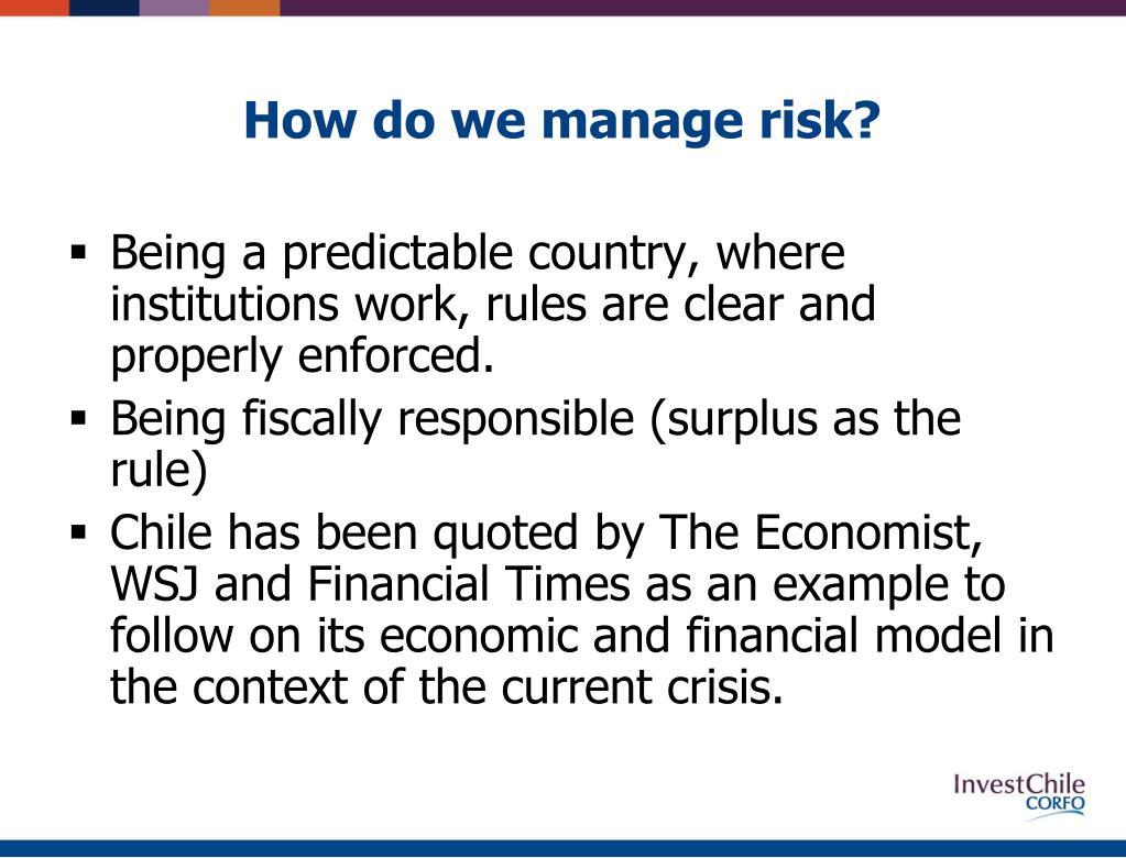 How do we manage risk?