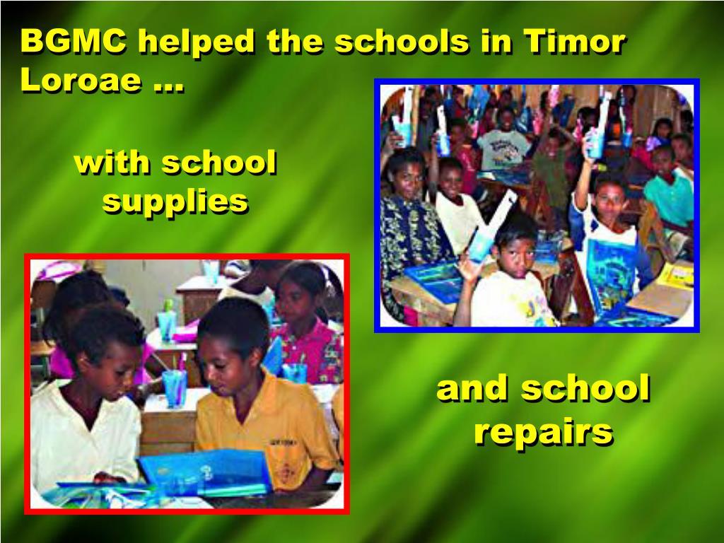 BGMC helped the schools in Timor